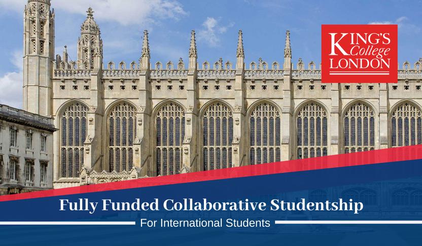 King's College London Scholarships 2021-2022  Fully Funded: Grant asosida magistratura va doktorantura bosqichida o'qish imkoniyati-24 000$ Yillik Stipendiya