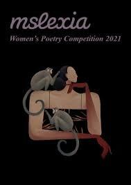 Mslexia Women's Poetry Competition 2021 - ayol shoiralar uchun £2000 yutib olish imkoniyati