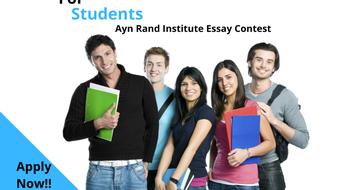 Ayn Rand Institute essay contest: примите участие в конкурсе сочинений и выиграйте 2000 долларов!