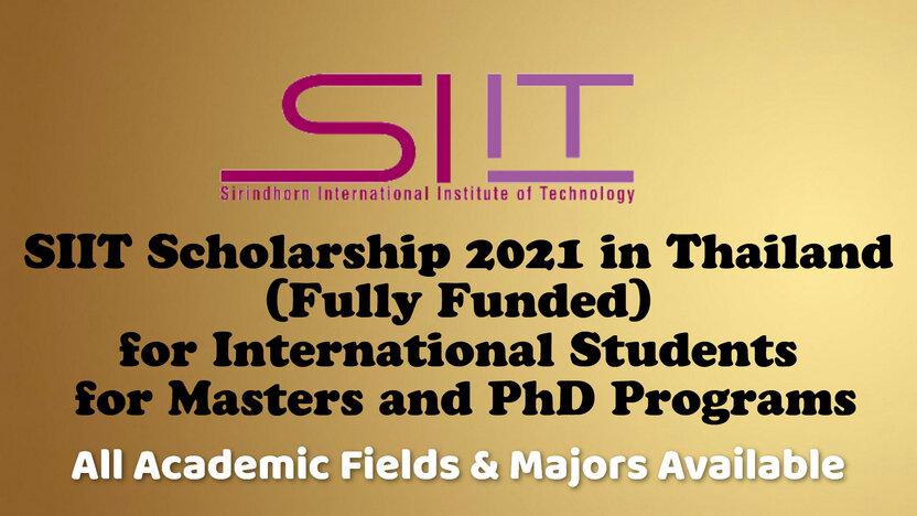 SIIT University Scholarship in Thailand:Magistratura hamda PhD bosqichi uchun to'liq grant